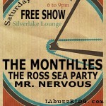 Silverlake Lounge Saturday at Six: Mister Nervous - Monthlies.