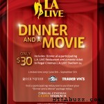 Dinner & Movie @LA Live $30 ONLY!?